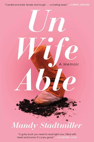 Unwifeable by Manda Stadtmiller